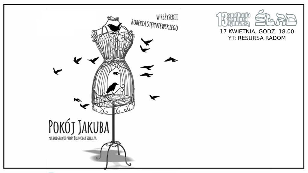 """ŚLAD 2021: Teatr Resursa """"Pokój Jakuba"""""""