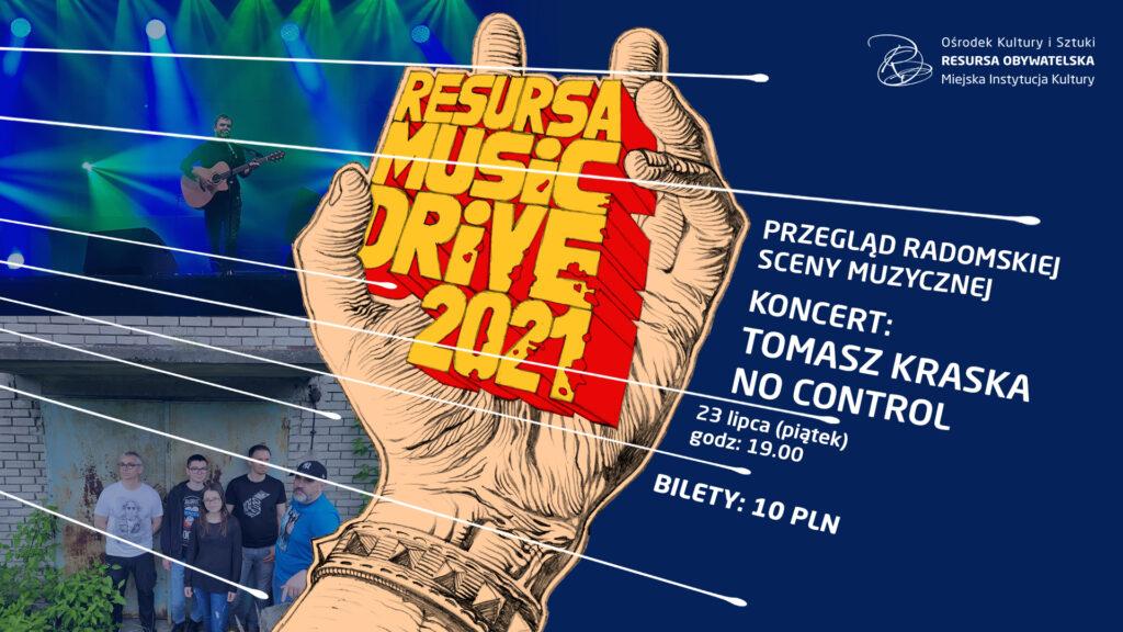 Resursa Music Drive: Tomasz Kraska + No Control