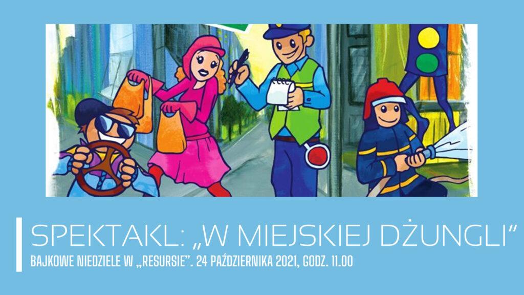"""Bajkowe Niedziele: Teatr Katarynka – """"W miejskiej dżungli"""""""